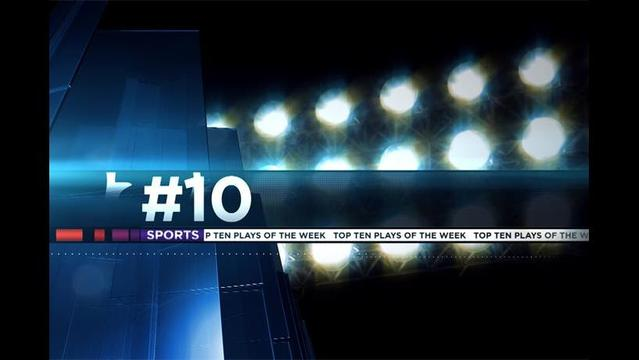 Top Ten Plays 5/26/2013