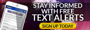 Get FREE Text Alerts
